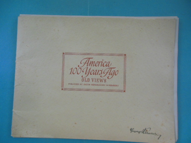 Image for America 100 Years Ago: Old Views (1946, complete 32 prints in folder)