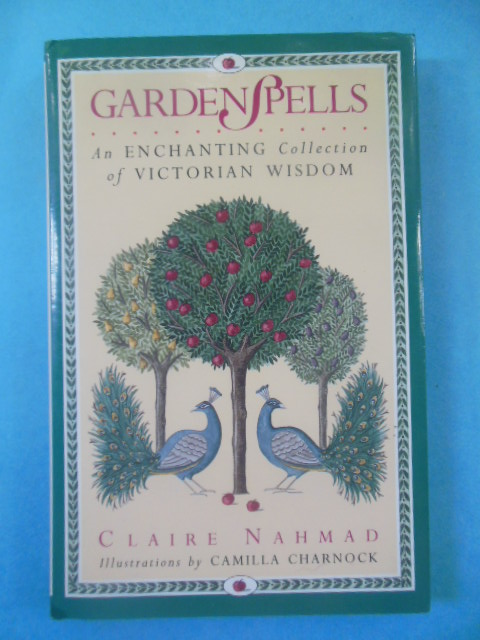Image for Garden Spells: An Enchanting Collection of Victorian Wisdom  (1994)