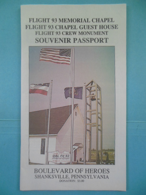Image for Flight 93 Memorial Chapel. Flight 93 Chapel Guest House. Flight 93 Crew Monument. Souvenir Passport (2007)