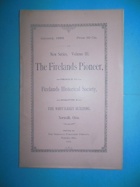Image for The Firelands Pioneer New Series Volume III, (January, 1886)