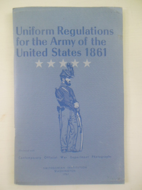 Image for Uniform Regulations for the Army of the United States 1861 (1961)