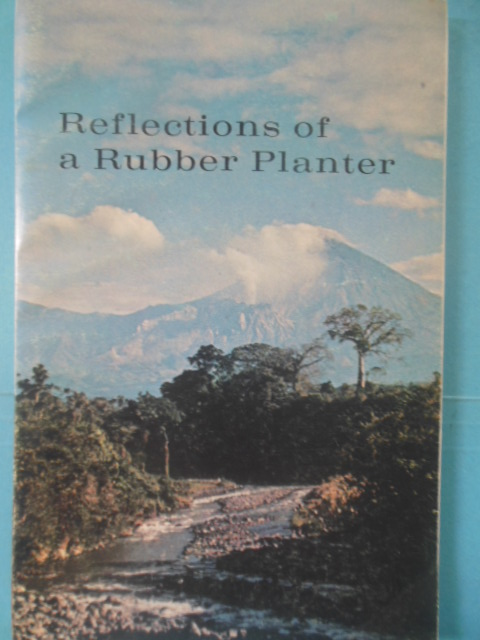 Image for Reflections of a Rubber Planter: The Autobiography of  AN Inquisitive Person (SIGNED)