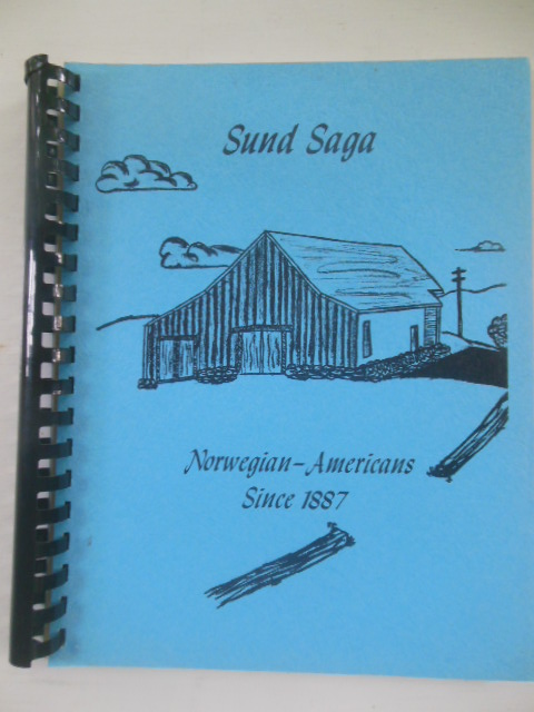 Image for Sund Saga: Norwegian-Americans Since 1887