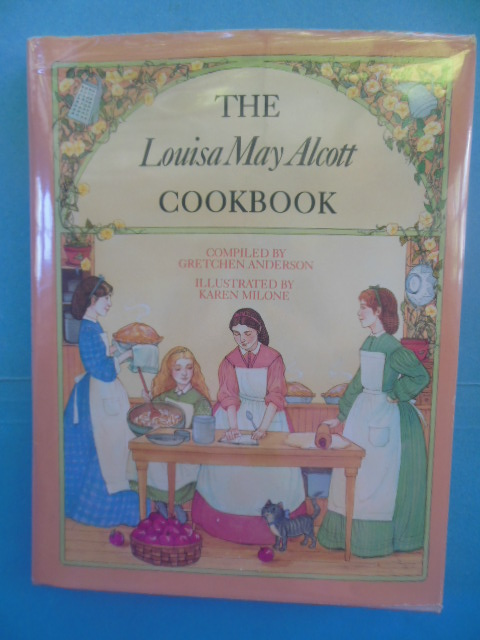 Image for The Louisa May Alcott Cookbook