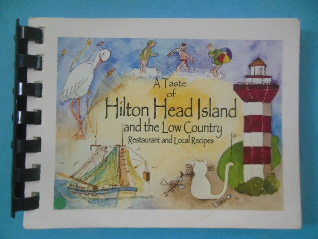 Image for A Taste of Hilton Head Island and the Low Country: Restaurant and Local Recipes 2006