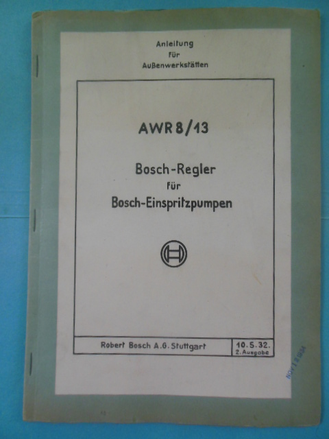 Image for AWR8/13 Bosch-Regler Fur Bosch-Einspritzpumpen, 1934. German and English