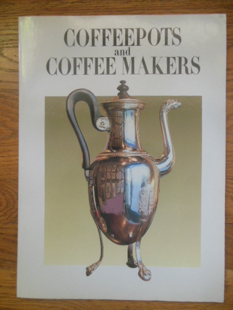 Image for Coffeepots and Coffee Makers -- 1990