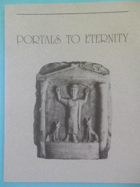Image for Portals to Eternity; The Necropolis at Terenouthis in Lower Egypt -- 1987