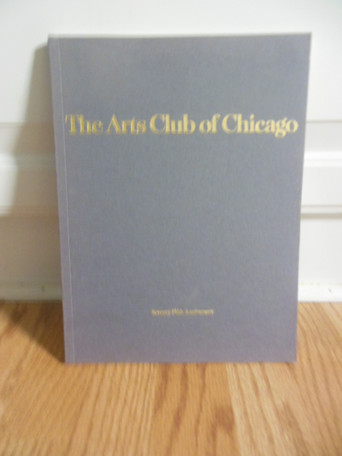 Image for The Arts Club of Chicago: Seventy-Fifth Anniversary 1916-1991