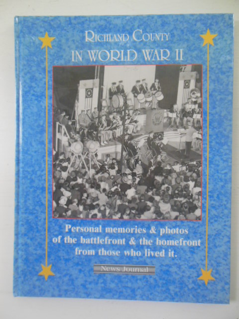 Image for Richland County, Ohio In World War II; 50th Anniversary of War's End