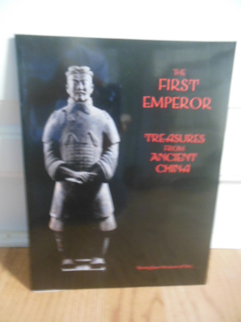 Image for The First Emperor; Treasures From Ancient China