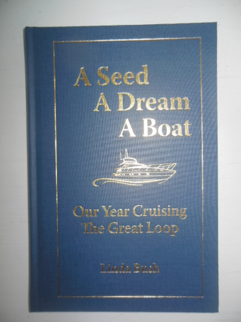 Image for A Seed A Dream A Boat: Our Year Cruising the Great Loop (SIGNED)