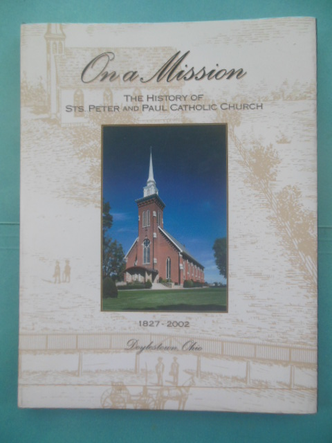 Image for On A Mission: The History of Sts. Peter and Paul Catholic Church 1827-2002 Doylestown, Ohio