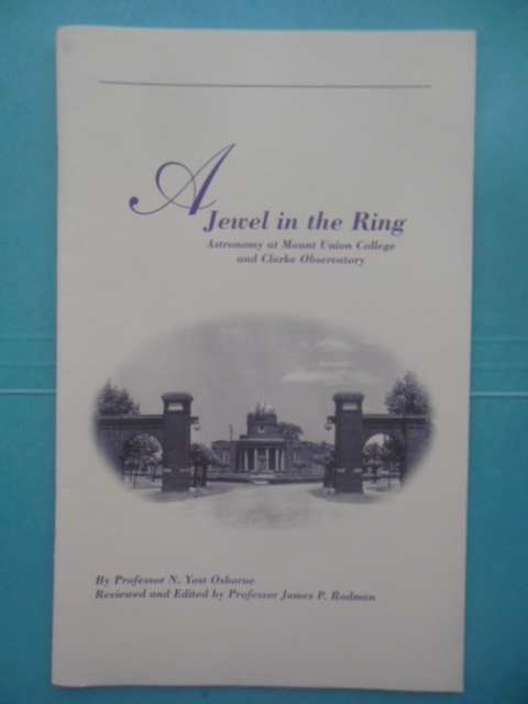 Image for A Jewel in the Ring; Astronomy at Mount Union College and Clarke Observatory, 1996 SIGNED