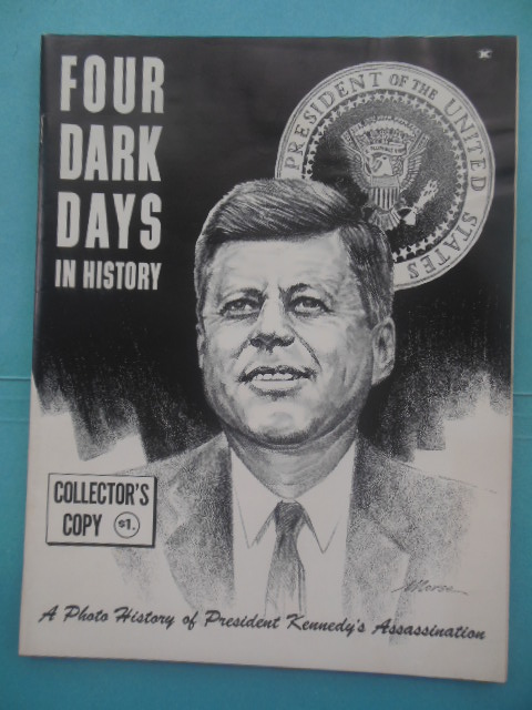 Image for Four Dark Days in History; A Photo History of President Kennedy's Assassination