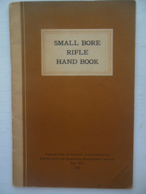 Image for Small Bore Rifle Hand Book 1928