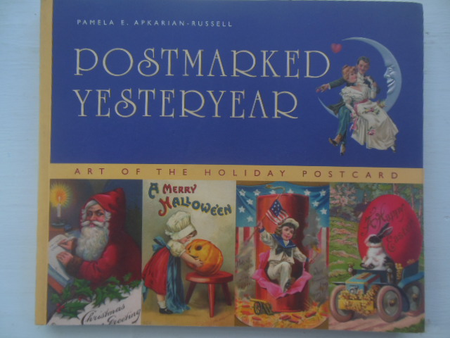 Image for Postmarked  Yesteryear: Art of the Holiday Postcard