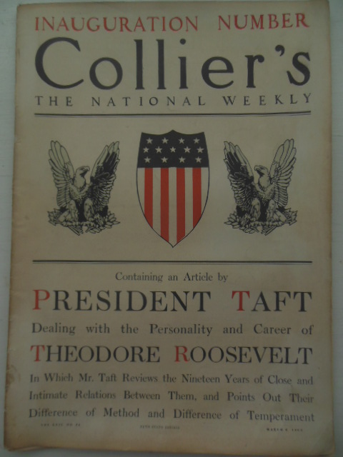 Collier's Magazine Inauguration Number, March 6, 1909 -- Taft and Theodore Roosevelt