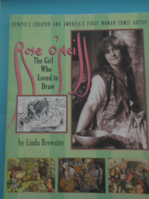 Image for Rose O'Neill The Girl Who Loved To Draw