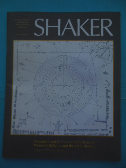 Image for Shaker: Shakerism and Feminism: Reflections on Women's Relgion and the Early Shakers