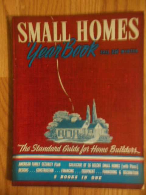 Image for Small Homes Year Book;The Standard Guide for Home Builders 1940