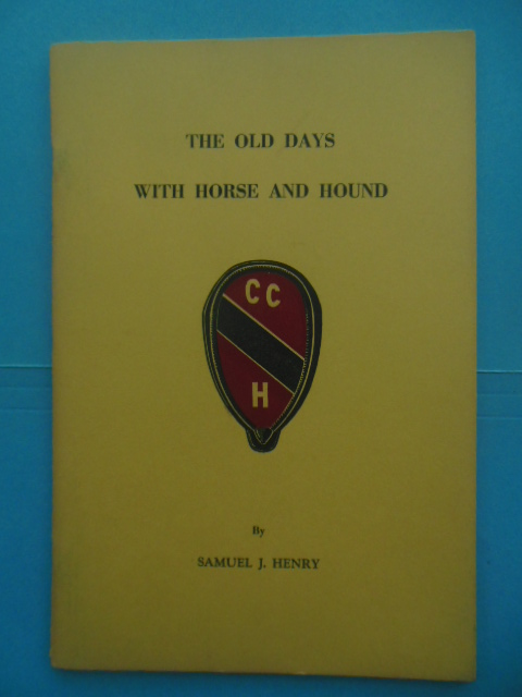 Image for The Old Days With Horse and Hound being the Story of the Chevy Chase Hunt 1892-1916