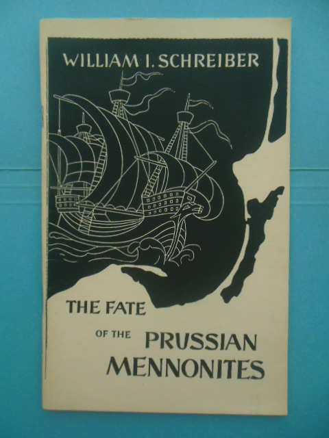 Image for The Fate of the Prussian Mennonites 1955 SIGNED