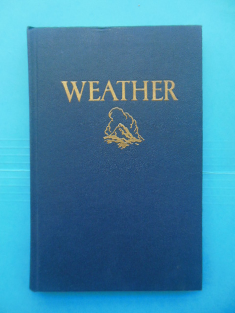 Image for Weather and Weather Instruments For the Amateur 1948
