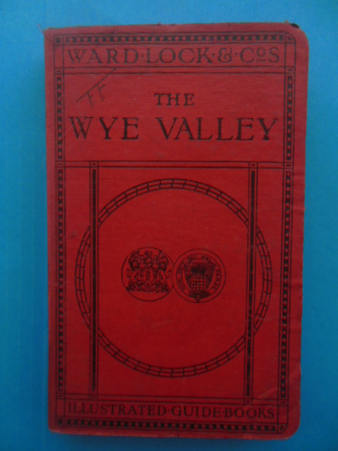 Image for The Wye Valley By River, Road and Rail (1920's)