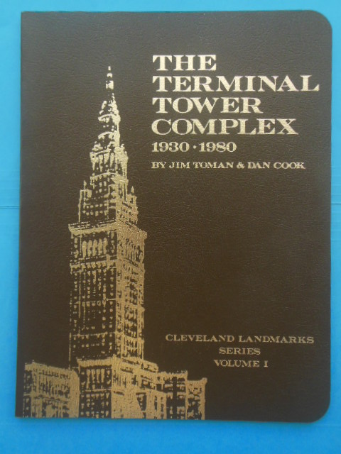 Image for The Terminal Tower Complex 1930-1980; First printing SIGNED