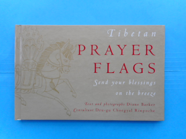 Image for Tibetan Prayer Flags; Send your blessings on the breeze