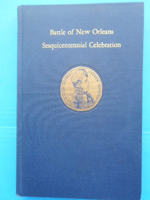 Image for Battle of New Orleans Sesquicentennial Celebration 1815-1965