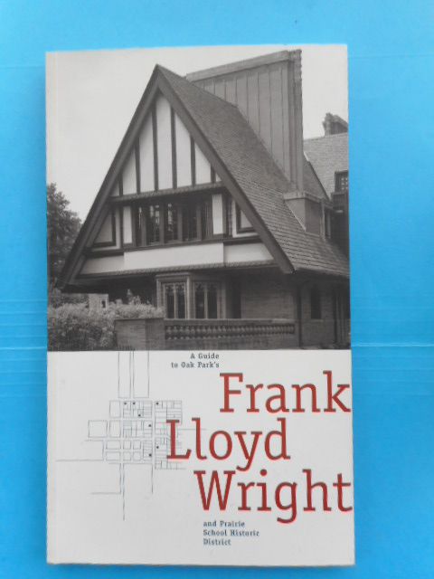 Image for Frank Lloyd Wright and Prairie School Historic District
