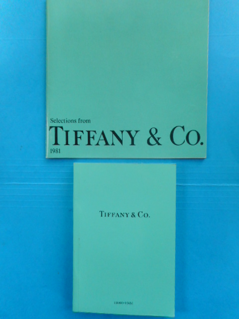 Image for Tiffany & Co. 1980-1981 and Selections fromk Tiffany & Co. 1981