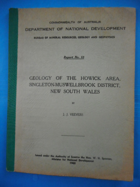 Image for Geology of the Howick Area, Singleton-Muswellbrook District, New South Wales. Report No. 53