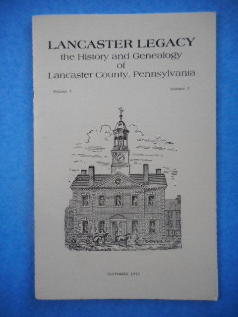 Image for Lancaster Legacy The History and Genealogy of Lancaster, Pennsylvania, September 1983