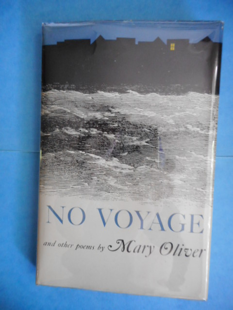 Image for No Voyage and other poems by Mary Oliver 1965