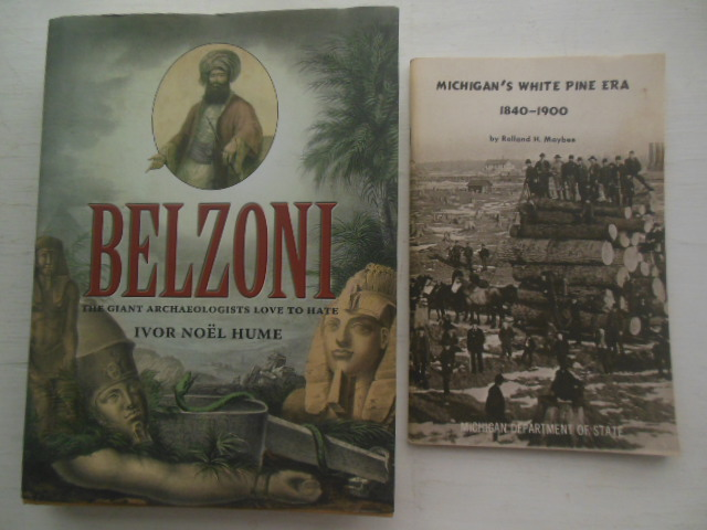 Image for Belzoni The Giant Archaeaologists Love to Hate;Supplement Michigan's   White Pine Era 1840-1900