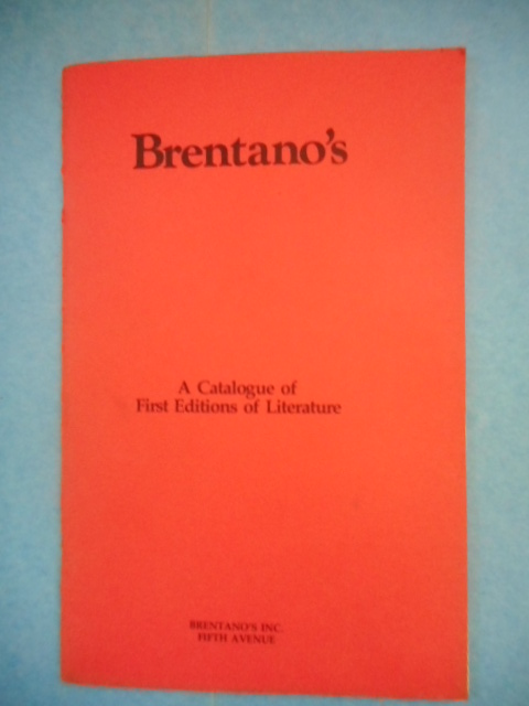 Image for Brentano's; A Catalogue of First Editions of Literature