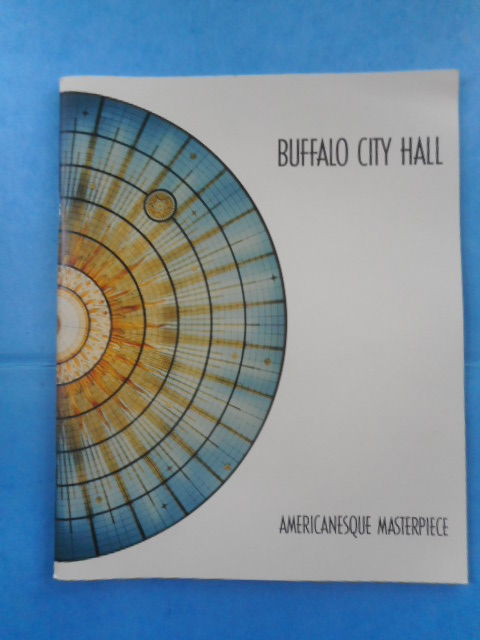 Image for Buffalo City Hall; Americanesque Masterpiece