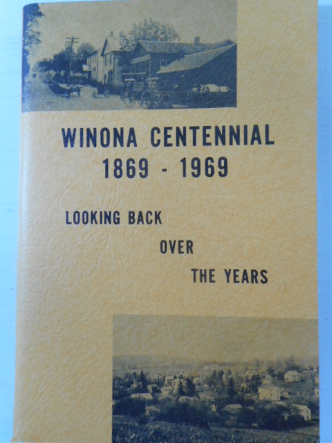 Image for Winona Centennial 1869-1969; Looking Back Over the Years