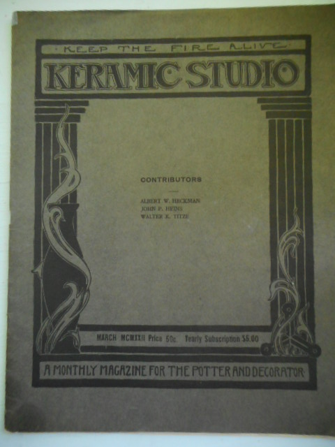 Image for Keramic Studio, Keep the Fire Alive; Monthly Magazine for the Potter and Decorator. 1922.