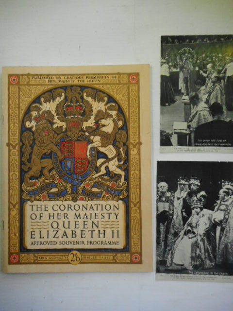 Image for The Coronation of Her Majesty Queen Elizabeth II. Aprroved Souvenir Programme. June 18 1953