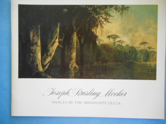 Image for Joseph Rusling Meeker Images of the Mississippi Delta