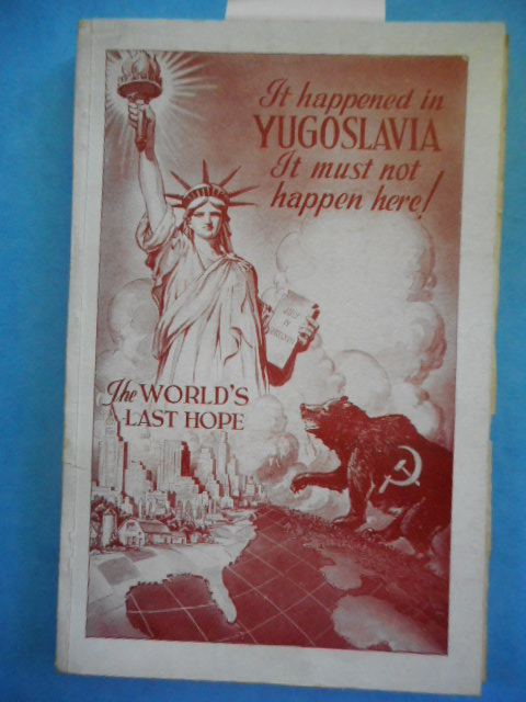 Image for It Happened in Yugoslavia It Must Not Here!