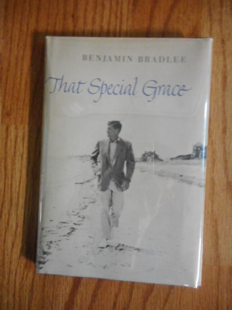 Image for That Special Grace, President J. F. Kennedy
