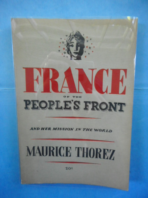 Image for France of the People's Front and Her Mission in the World
