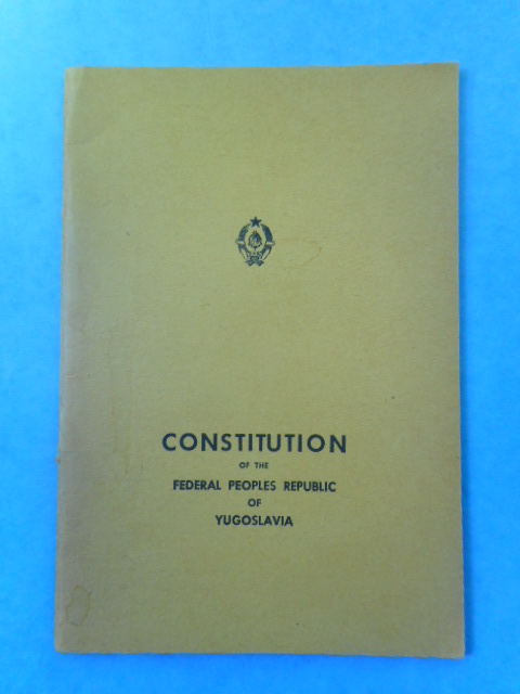 Image for Constitution of the Federal Peoples Republic of Yugoslavia
