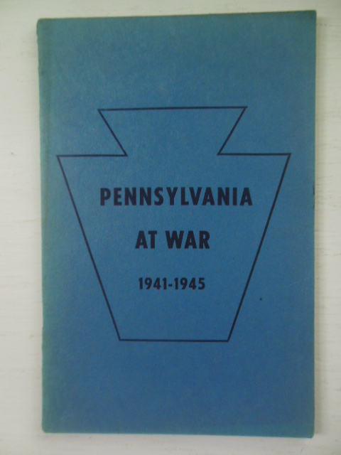 Image for Pennsylvania At War 1941-1945