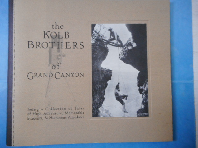Image for The Kolb Brothers of Grand Canyon